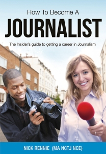 A new book titled How To Become A Journalist